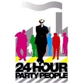 24 Hour Party People - Image: 24 Hour Party People album 1