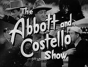 The Abbott and Costello Show - Image: Abbott and costello show