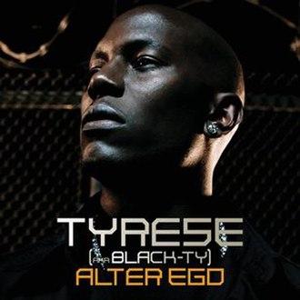 Alter Ego (Tyrese album) - Image: Album alter ego