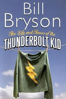 Bill Bryson - The Life and Times of the Thunderbolt Kid.jpg