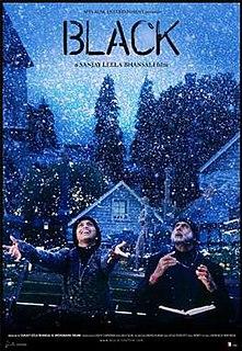 <i>Black</i> (2005 film) 2005 film directed by Sanjay Leela Bhansali
