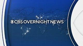 <i>CBS Overnight News</i> American overnight television news program