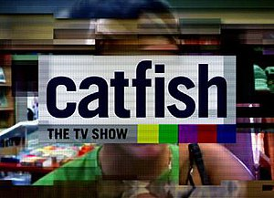 Catfish: The TV Show - Image: Catfish The TV Show