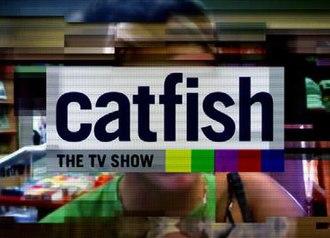 Catfish: The TV Show - Image: Catfish The TV Show