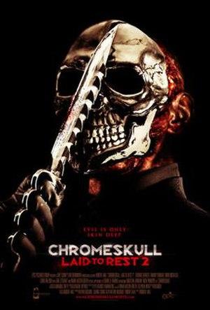 ChromeSkull: Laid to Rest 2 - Image: Chrome Skull Laid to Rest 2 Film Poster