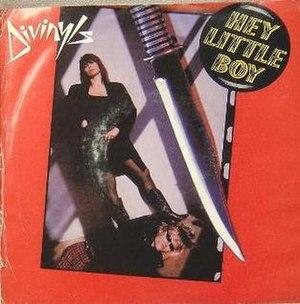 Hey Little Boy - Image: Divinylsheylittleboy