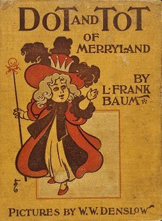 <i>Dot and Tot of Merryland</i> book by L. Frank Baum