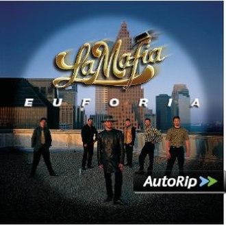Euforia (La Mafia album) - Image: Euforia cover