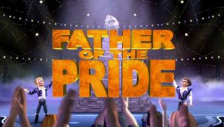<i>Father of the Pride</i> American animated sitcom