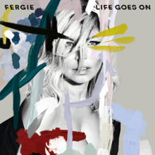 Life Goes On Fergie Song Wikipedia