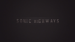Foo Fighters Sonic Highways title screen.png