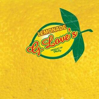 Lemonade (G. Love album) - Image: G. Love Lemonade