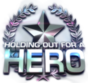Holding Out for a Hero (game show) - Image: Holding out For A Hero