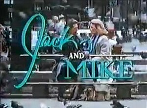 Jack and Mike - Image: Jack and Mike openingtitles 1986
