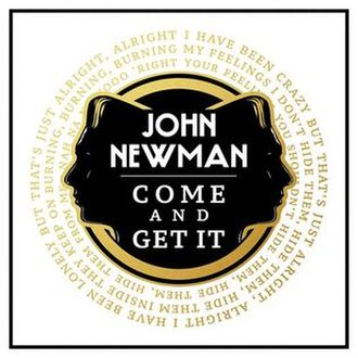 Come and Get It (John Newman song) - Image: John Newman Come and Get It cover art