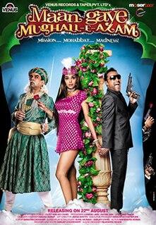 <i>Maan Gaye Mughal-e-Azam</i> 2008 Indian film directed by Sanjay Chhel