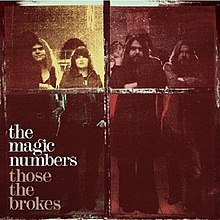 [Image: 220px-Magic_Numbers_-_Those_The_Brokes.jpg]