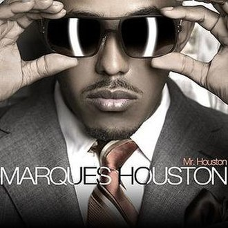 Mr. Houston - Image: Marques houston mr houston