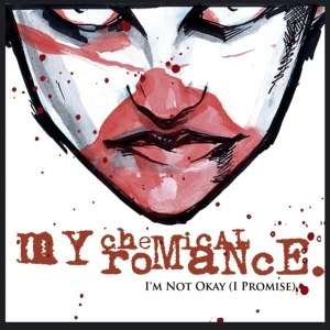 I'm Not Okay (I Promise) - Image: Mcr im not okay