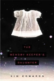 the memory keepers daughter thesis statement