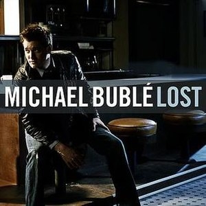 Lost (Michael Bublé song)