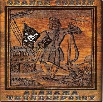 Orange Goblin/Alabama Thunderpussy - Image: Orange goblin alabama