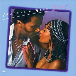 2 Hot - Image: Peaches & Herb 2Hot Lp