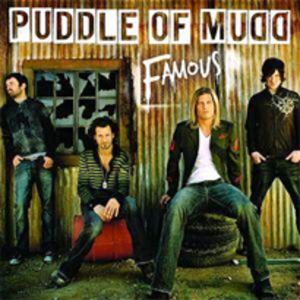 Famous (Puddle of Mudd song) - Image: Puddle of mudd famous