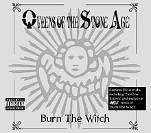 Queens of the Stone Age - Burn the Witch.jpg