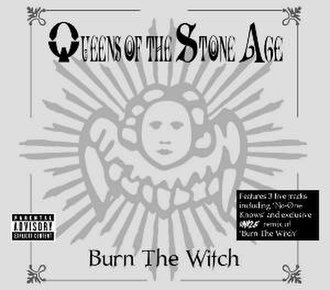 Burn the Witch (Queens of the Stone Age song) - Image: Queens of the Stone Age Burn the Witch