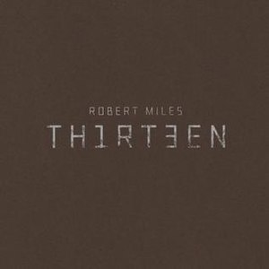 Thirteen (Robert Miles album) - Image: Robert miles 13 cover