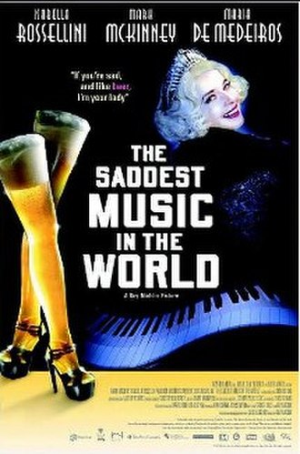 The Saddest Music in the World - Image: Saddestmusicposter