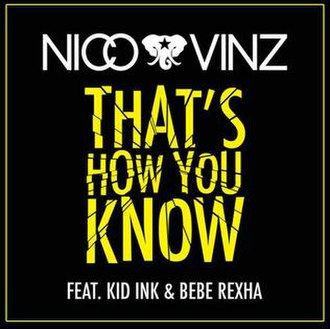 Nico & Vinz featuring Kid Ink and Bebe Rexha — That's How You Know (studio acapella)
