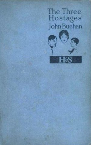 The Three Hostages - First edition