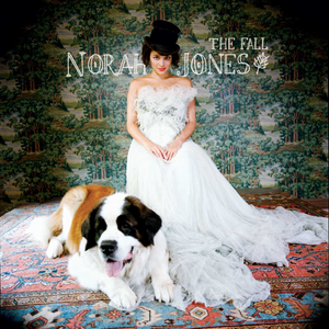 The Fall (Norah Jones album) - Image: The Fall by Norah Jones