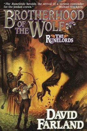 The Runelords - Myrrima and the Wizard Binnesman are seen fighting a Darkling Glory on the cover of Brotherhood of the Wolf.