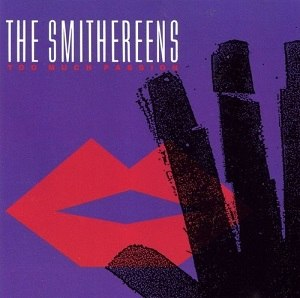 Too Much Passion - Image: The Smithereens Too Much Passion