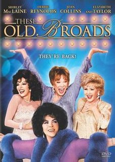 <i>These Old Broads</i> 2001 television film directed by Matthew Diamond