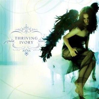 Thriving Ivory (album) - Image: Thriving ivory album