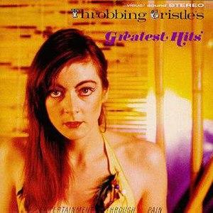 Greatest Hits (Throbbing Gristle album) - Image: Throbbing Gristle Greatest Hits