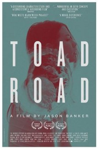 Toad Road - Theatrical film poster