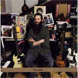 Trouble: The Jamie Saft Trio Plays Bob Dylan - Image: Trouble The Jamie Saft Trio Plays Bob Dylan