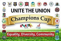 https://upload.wikimedia.org/wikipedia/en/thumb/3/3c/Unite-the-Union-Champions-Cup.jpg/200px-Unite-the-Union-Champions-Cup.jpg