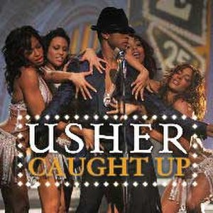 Caught Up (Usher song) - Image: Usher Caught Up CD cover