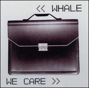 We Care - Image: Whale We Care
