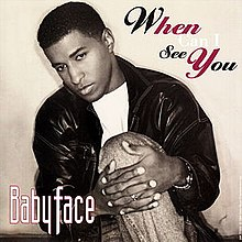 When Can I See You Babyface.jpg