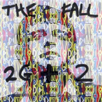 2G+2 - Image: 2G+2 (The Fall album cover art)