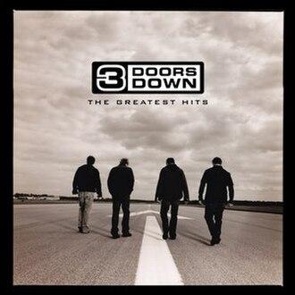 The Greatest Hits (3 Doors Down album) - Image: 3 Doors Down The Greatest Hits