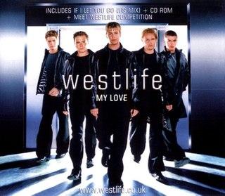 My Love (Westlife song) 2000 single by Westlife