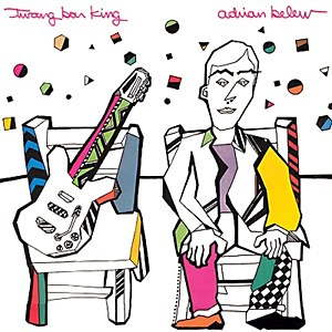 Twang Bar King - Image: Adrian Belew Twang Bar King